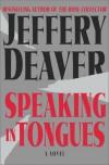 Speaking In Tongues - Jeffery Deaver