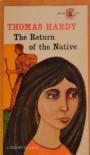 The Return of the Native - Thomas Hardy