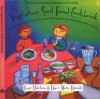 The Vegetarian Soul Food Cookbook:  A Wonderful Medley Of Vegetarian, Vegan And Raw Recipes Inspired By The Southern Tradition - Dawn Marie Daniels, Imar Hutchins