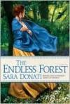 The Endless Forest - Sara Donati