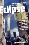 Eclipse 1: New Science Fiction and Fantasy - Jonathan Strahan, Garth Nix, Bruce Sterling, Jeffrey Ford, Peter S. Beagle, Lucas Shepard