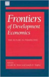Frontiers of Development Economics: The Future in Perspective - Joseph E. Stiglitz, Gerald M. Meier