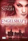 Engelsblut (Gilde Der Jäger, #3) - Nalini Singh, Cornelia Röser