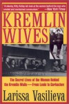 Kremlin Wives - Larissa Vasilieva