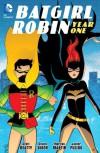 Batgirl/Robin Year One - 'Chuck Dixon',  'Scott Beatty'