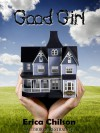Good Girl (Playroom, #1) - Erica Chilson