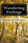 Wandering Feelings - Boyko Ovcharov