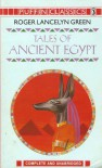 Tales Of Ancient Egypt (Puffin Classics) - Roger Lancelyn Green