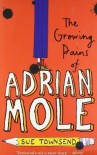 The Growing Pains of Adrian Mole by Townsend, Sue Reprint Edition (2002) - Sue Townsend