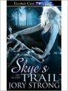 Skye's Trail (Angelini Series #1) - Jory Strong