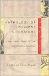 Anthology of Chinese Literature: Volume I: From Early Times to the Fourteenth Century - Cyril Birch