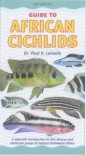 Guide to African Cichlids - Paul V. Loiselle