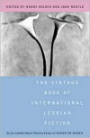 The Vintage Book of International Lesbian Fiction - Naomi Holoch, Joan Nestle, N. Holden