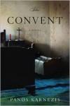 The Convent - Panos Karnezis