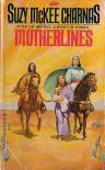 Motherlines - Suzy McKee Charnas