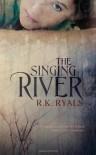 The Singing River - R. K. Ryals