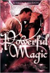 Powerful Magic - Karen Whiddon