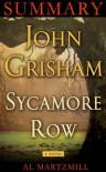 Sycamore Row - Summary - Al Martzmill