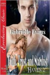 Faith, Trust, and Stardust - Gabrielle Evans