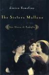 The Sisters Mallone: Una Storia di Famiglia - Louisa Ermelino