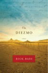 The Diezmo: A Novel - Rick Bass