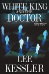 White King and the Doctor - Lee Kessler