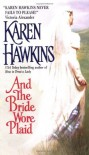 And the Bride Wore Plaid - Karen Hawkins