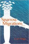 Sparrow Migrations - Cari Noga