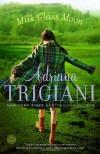 Milk Glass Moon (Big Stone Gap, Book 3) - Adriana Trigiani