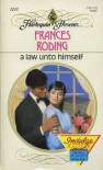 A Law Unto Himself (Mills & Boon Modern) - Frances Roding