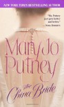 The China Bride - Mary Jo Putney