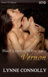 Black Leather, White Lace; Vernon (Hosts to Ghosts) - Lynne Connolly