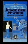 Judge Dee At Work: Eight Chinese Detective Stories - Robert van Gulik