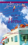 No Place Like Home (Mule Hollow Matchmakers, Book 3) - Debra Clopton