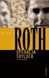 Operacja Shylock - Philip Roth