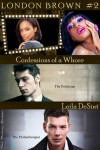 Confessions of a Whore  (London Brown, #2) - Leila DeSint