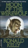 Moon of the Werewolf - Ronald Kelly