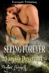 Seeing Forever - Vanessa Devereaux