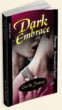 Dark Embrace - Christine E. Schulze,  Kira Lerner
