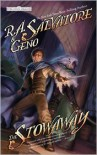 The Stowaway (Forgotten Realms: Stone of Tymora, #1) - R.A. Salvatore, Geno Salvatore