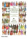 The Chronicle of Western Costume: From the Ancient World to the Late Twentieth Century - John Peacock