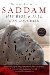 Saddam : His Rise and Fall - Con Coughlin