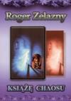 Książę chaosu - Roger Zelazny