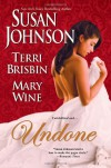 Undone - Susan Johnson, Terri Brisbin, Mary Wine