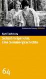Schloß Gripsholm - Eine Sommergeschichte. SZ-Bibliothek Band 64 - Kurt Tucholsky