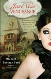 Jane Vows Vengeance: A Novel (Jane Austen, Vampire Series) - Michael Thomas Ford