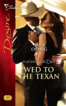 Wed To The Texan (Silhouette Desire) - Sara Orwig