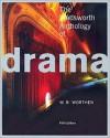 The Wadsworth Anthology of Drama - W.B. Worthen