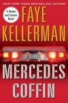 The Mercedes Coffin - Faye Kellerman