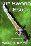 The Sword Of Esus - Vaughn Heppner